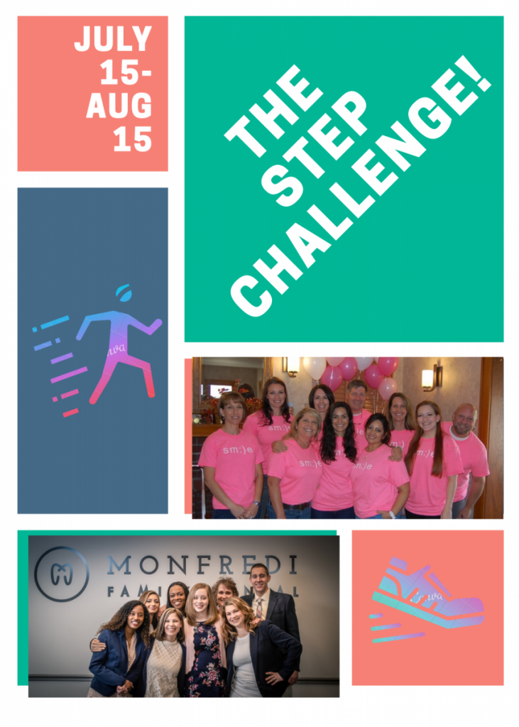 Step Up to the Wade Orthodontics / Monfredi Family Dental Step Challenge!