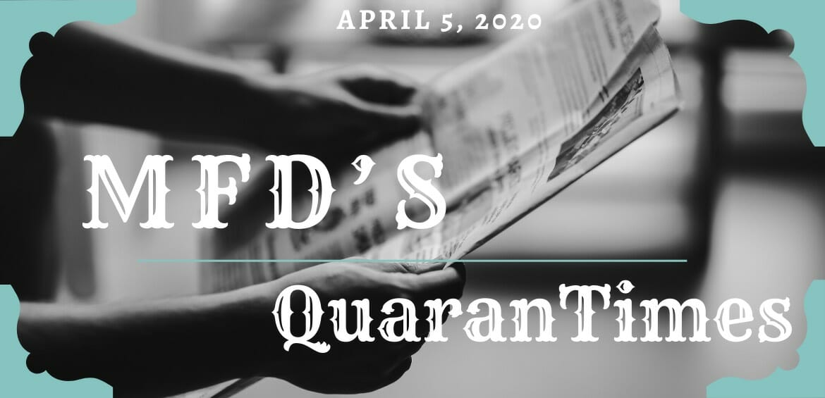 MFD's QuaranTimes